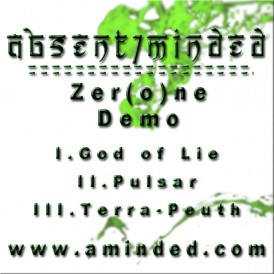 Zerone - demo - Absent Minded